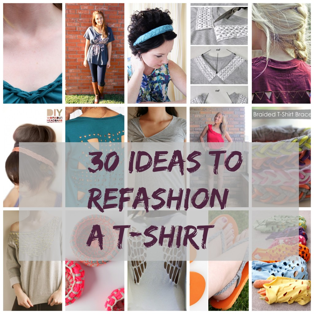 30 ideas to refashion a t-shirt.jpg