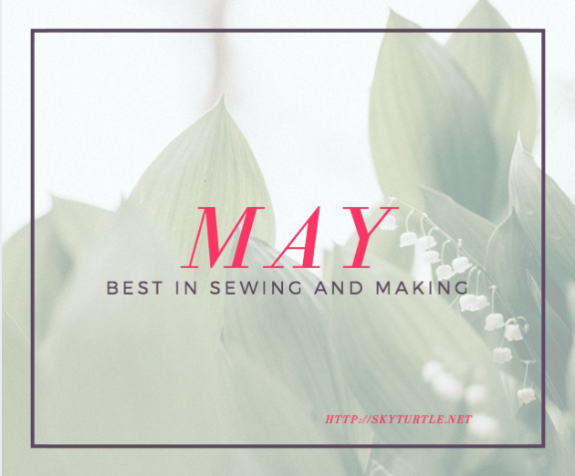 best of may in sewing and making